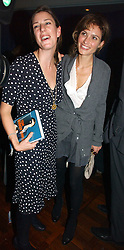 Left to right, ALICE IRWIN niece of hrh the Duchess of Cornwall and SHEHERAZADE GOLDSMITH  at a party to celebrate the publication of 'The year of Eating Dangerously' by Tom Parker Bowles held at Kensington Place, 201 Kensington Church Street, London on 12th october 2006.<br />