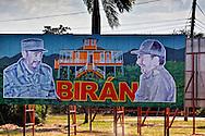 Revolutionary sign in Biran, Holguin, Cuba.