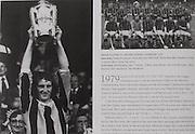 "left: Kilkenny captain Ger Fennelly with the McCarthy Cup in 1979. .right: Kilkenny-All-Ireland Hurling Champions 1979. Back Row: Paddy Prendergast, Nicky Brennan, Matt Ruth, Richie Reid, Billy Fitzpatrick, Frank Cummins, Mick Crotty, Fan Larkin. Front Row: Joe Hennessy, Liam ""Chunky"" O'Brien, Noel Skehan, Ger Fennelly (capt), Mick Brennan, John Henderson, Ger Henderson."