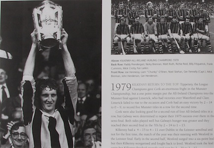 "left: Kilkenny captain Ger Fennelly with the McCarthy Cup in 1979. .right: Kilkenny-All-Ireland Hurling Champions 1979. Back Row: Paddy Prendergast, Nicky Brennan, Matt Ruth, Richie Reid, Billy Fitzpatrick, Frank Cummins, Mick Crotty, Fan Larkin. Front Row: Joe Hennessy, Liam ""Chunky"" O'Brien, Noel Skehan, Ger Fennelly (capt), Mick Brennan, John Henderson, Ger Henderson."