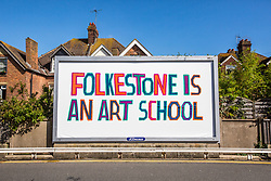 "@Licensed to London News Pictures 31/08/2017 Folkestone, Kent. ""Folkestone is an Art School"" art installation by Bob & Roberta Smith is situated in many locations around the town during Folkestone Triennial 2017. Folkestone Triennial is the flagship project of the Creative Foundation, an independant arts charity enabling the regeneration of the seaside town of Folkestone in Kent through creative activity. Photo credit: Manu Palomeque/LNP"