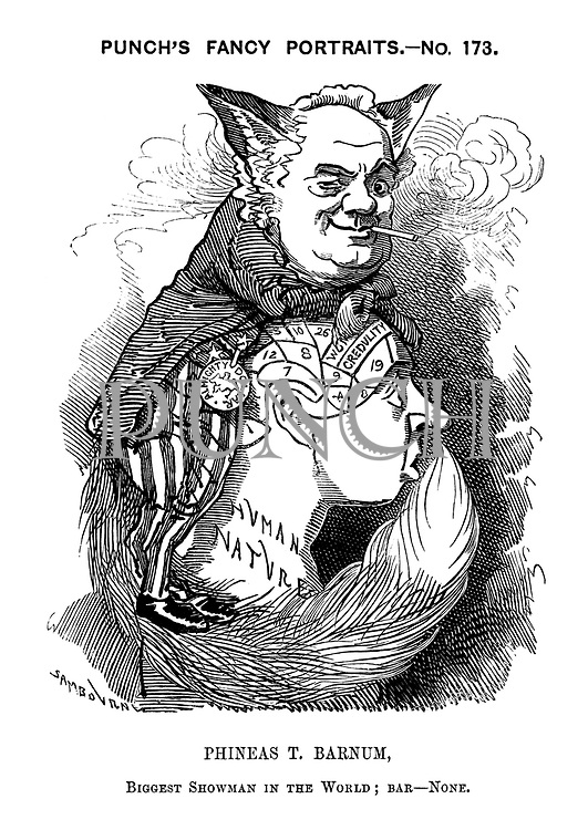 Punch's Fancy Portraits. - No. 173. Phineas T. Barnum, biggest showman in the world; bar - none.