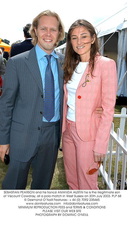 SEBASTIAN PEARSON and his fiancé AMANDA AUSTIN he is the illegitimate son of Viscount Cowdray, at a polo match in West Sussex on 20th July 2003.PLP 68