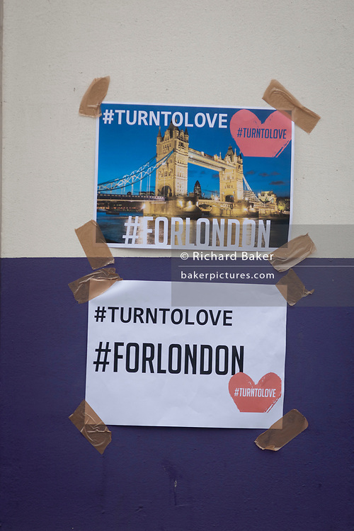 In the aftermath of the London Bridge and Borough Market terrorist attack the previous night, the hashtags #turntolove and #forlondon appears a half a mile from the crime scene where 7 people were killed and many others injured (Sunday's total). On Sunday 4th June 2017, in the south London borough of Southwark, England.