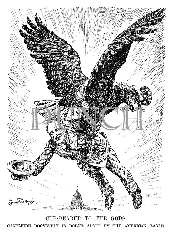 Cup-bearer to the God's. Ganymede Roosevelt is borne aloft by the American eagle.