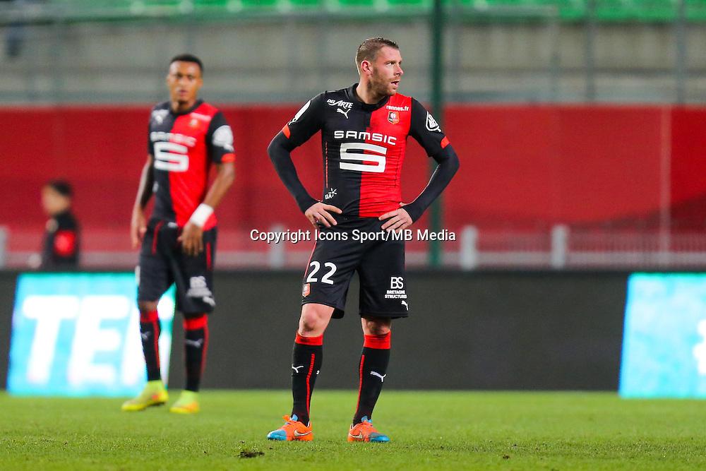Deception Sylvain ARMAND  - 25.01.2015 - Rennes / Caen  - 22eme journee de Ligue1<br /> Photo : Vincent Michel / Icon Sport *** Local Caption ***