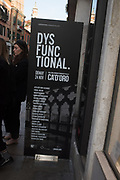Venice Biennale opening week. Dys Func tional, Gelleria Giorgio Francetti All. Ca'D'oro, 7 May 2019