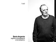Dario Argento, regista e sceneggiatore cinematografico.