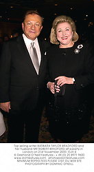 Top selling writer BARBARA TAYLOR BRADFORD and her husband MR ROBERT BRADFORD at a party in London on 21st November 2000.OJH 4