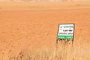 Organic Area - a sign on an organic farm. Photographed in Israel