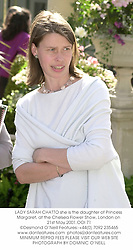 LADY SARAH CHATTO she is the daughter of Princess Margaret, at the Chelsea Flower Show, London on 21st May 2001.	OOI 71