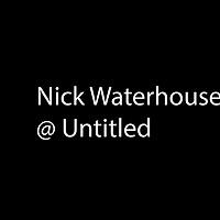 Nick Waterhouse @ Untitled