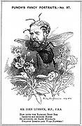 John Lubbock, first Baron Avebury (1834-1913) English banker, naturalist and archaeologist. In addition to his political activities he did research on ants and other insects. Cartoon by Edward Linley Sambourne from 'Punch', London, 19 August 1882