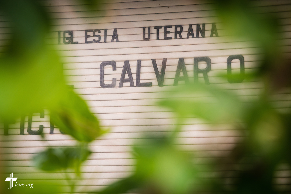 A sign outside El Calvario Lutheran Church on Sunday, April 17, 2016, in Brownsville, Texas. LCMS Communications/Erik M. Lunsford