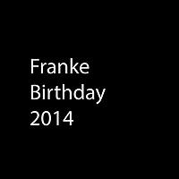 Franke Birthday