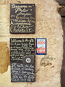 In Conques this Gite was advertising that space was still available. Often on the Way of Saint James the accommodation filled up early in the day. It was necessary therefore to start early in the day to ensure a bed on arrival at the next town or village.