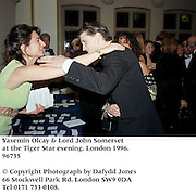 Yasemin Olcay &amp; Lord John Somerset at the Tiger Star evening. London 1996.<br />96735<br /><br />&copy; Copyright Photograph by Dafydd Jones<br />66 Stockwell Park Rd. London SW9 0DA<br />Tel 0171 733 0108.