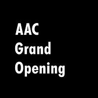 AAC Grand Opening