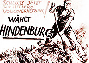 Paul von Hindenburg, German Chancellor, in 1932 at the age of 84 ran for re-election as the only candidate who could defeat Hitler, which he did in a run-off in April. 'Vote Hindenburg' election literature showing one of Hindenburg's supporters sweeping away Hitler's Nazi supporters.