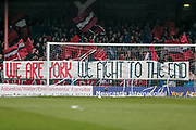 We are York banner held up at kick-off during the Vanarama National League match between York City and Forest Green Rovers at Bootham Crescent, York, England on 29 April 2017. Photo by Mark PDoherty.
