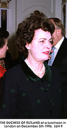 THE DUCHESS OF RUTLAND at a luncheon in London on December 5th 1996.LUH 9