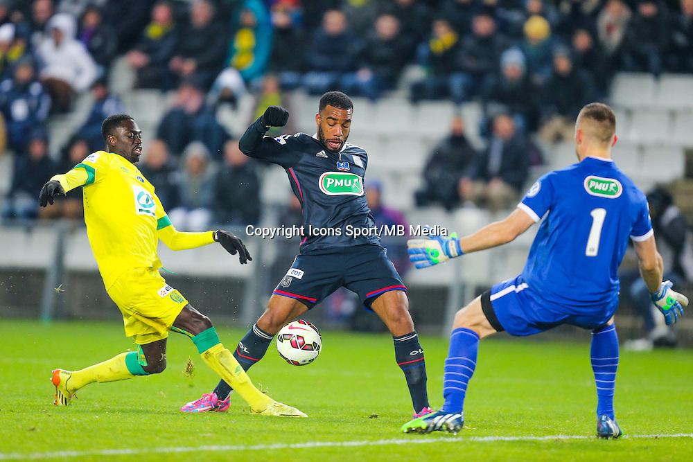 Alexandre LACAZETTE / Remi GOMIS / Maxime DUPE  - 20.01.2015 - Nantes / Lyon  - Coupe de France 2014/2015<br /> Photo : Vincent Michel / Icon Sport