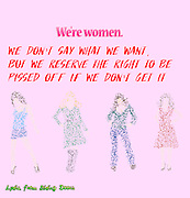 Famous humourous quotes series: We're women. We don't say what we want, but we reserve the right to be pissed off if we don't get it.- Lydia, from Sliding Doors