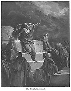 The Prophet Jeremiah Jeremiah 1:14-15 From the book 'Bible Gallery' Illustrated by Gustave Dore with Memoir of Dore and Descriptive Letter-press by Talbot W. Chambers D.D. Published by Cassell & Company Limited in London and simultaneously by Mame in Tours, France in 1866