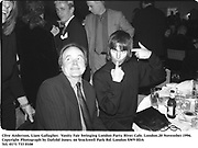 Clive Anderson, Liam Gallagher.  Vanity Fair Swinging London Party. River Cafe. London.20 November 1996.<br />