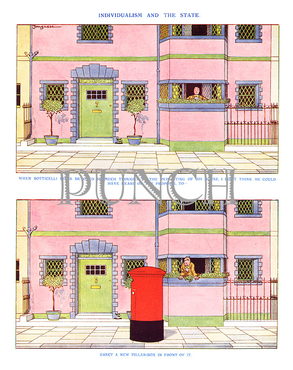 When Botticelli Binns devoted so much thought to the repainting of his house, I don't think he could have heard of the proposal to erect a new pillar-box in front of it.