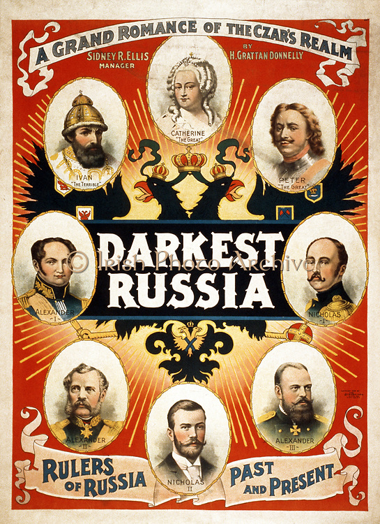 Darkest Russia a grand romance of the Czar's realm.  Poster by American artist Sidney Ellis 1850-1931.  c1895. Caption: Rulers of Russia, past and present: Ivan 'The Terrible' ... Nicholas II.