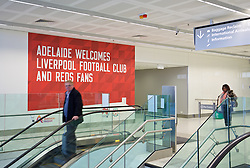 ADELAIDE, AUSTRALIA - Saturday, July 18, 2015: A sign at Adelaide Airport welcomes the supporters ahead of a preseason friendly match against Adelaide United on day six of the club's preseason tour. (Pic by David Rawcliffe/Propaganda)