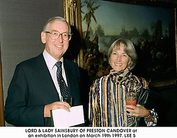 LORD & LADY SAINSBURY OF PRESTON CANDOVER at an exhibition in London on March 19th 1997.LXE 5