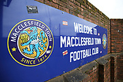 Welcome to Macclesfield Town sign ahead of the EFL Sky Bet League 2 match between Macclesfield Town and Forest Green Rovers at Moss Rose, Macclesfield, United Kingdom on 25 January 2020.