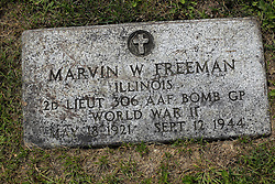 31 August 2017:   Veterans graves in Park Hill Cemetery in eastern McLean County.<br /> <br /> Marvin W Freeman  Illinois  2nd Lieutenant 306 AAF Bomb GP  World War II  May 18 1921  Sept 12 1944