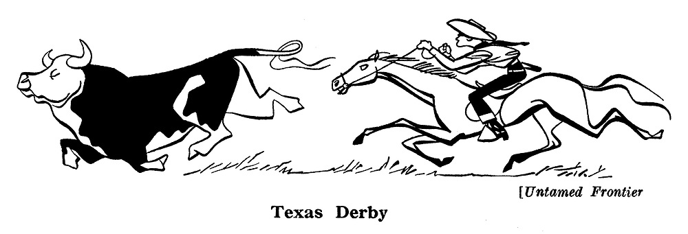 Untamed Frontier ; Texas Derby