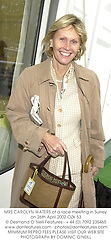 MRS CAROLYN WATERS at a race meeting in Surrey on 26th April 2002.			OZK 53