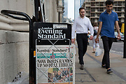 As heatwave temperatures climb to record levels - the hottest day of the year so far, the Evening Standard headline on page 1 of the London Evening Standard  mentions the UK's new Prime Minister Boris Johnson's first Cabinet Meeting and his threat on a No-Deal Brexit, in the City of London (the capital's financial district aka the Square Mile), on 25th July 2019, in London, England.