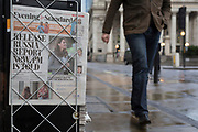 Copies of the London Evening Standard newspaper lead with a headline about government ministers' controversial decision to hold back until after the current general election, the release of a report about possible Russian interference in the 2016 EU Referendum, on 12th November 2019, in the City of London, England.