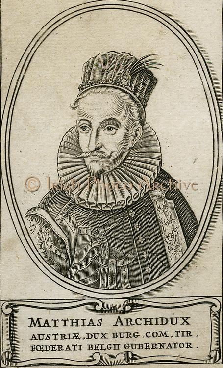 Matthias of Austria (1557-1619) Holy Roman Emperor from 1612.