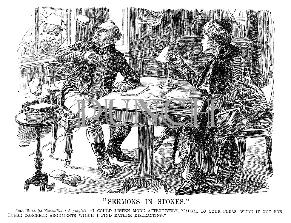 """""""Sermons in Stones."""" John Bull (to non-militant suffragist). """"I could listen more attentively, madam, to your pleas, were it not for these concrete arguments which I find rather distracting."""""""