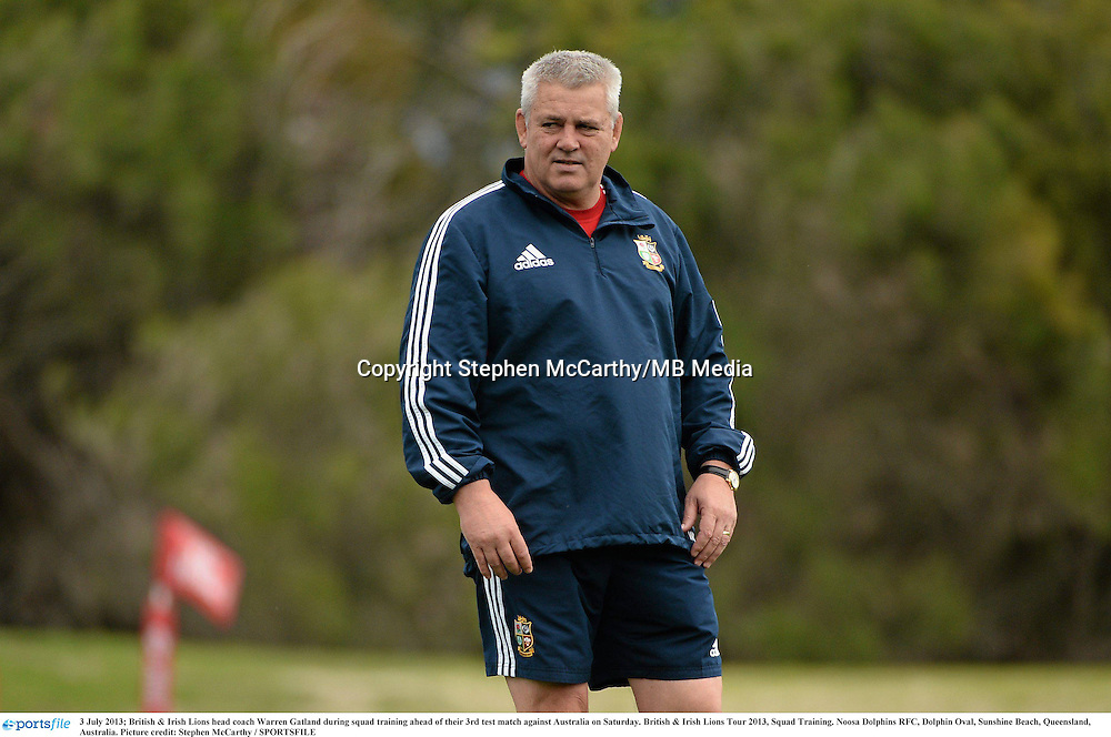 3 July 2013; British & Irish Lions head coach Warren Gatland during squad training ahead of their 3rd test match against Australia on Saturday. British & Irish Lions Tour 2013, Squad Training. Noosa Dolphins RFC, Dolphin Oval, Sunshine Beach, Queensland, Australia. Picture credit: Stephen McCarthy / SPORTSFILE