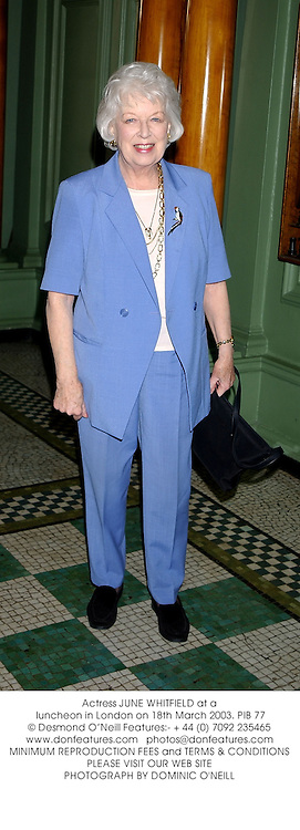 Actress JUNE WHITFIELD at a luncheon in London on 18th March 2003.	PIB 77