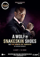 A Wolf in Snakeskin Shoes at the Tricycle Theatre. Director Indhu Rubasingham