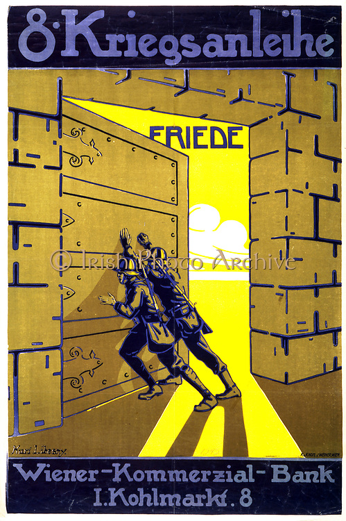 World War I 1914-1918:  Austrian poster by  Karl Libesny (1892-1933) issued by the Vienna Commercial Bank for the 8th War Loan, 1918. Two soldiers push open a bank's strong room door to reveal sunshine and Freedom.