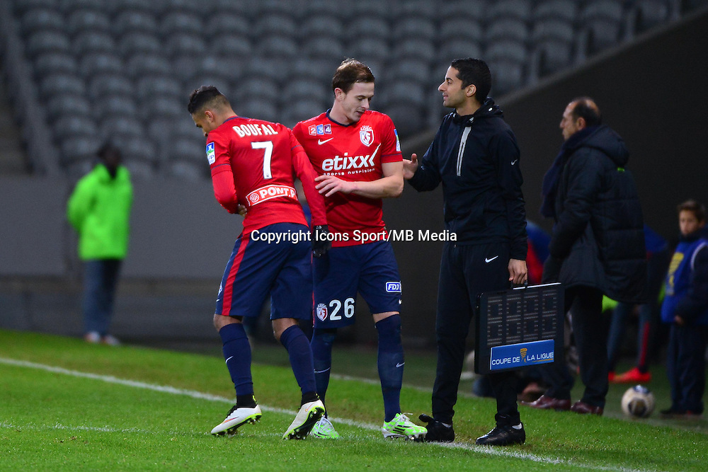Sofiane BOUFAL / Nolan ROUX - 14.01.2014 - Lille / Nantes - 1/4Finale Coupe de la Ligue<br />