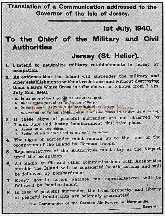 The Channel Islands, part of Great Britain, were under German military occupation from 30 June 1940 to 9 May 1945. Translation of communication addressed to the Governor of Jersey, l July 1940.