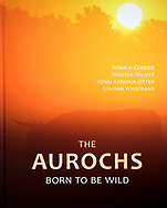 The Aurochs – Born to be wild, English, Roodbont, 2013, ISBN 978-90-8740-161-0