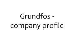 20160602 Grundfos Company Profile
