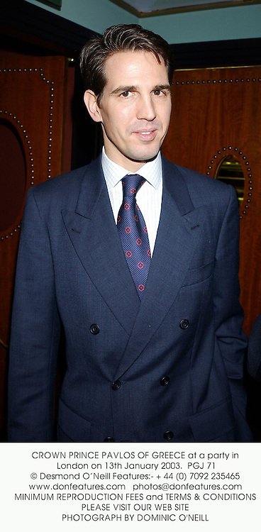 CROWN PRINCE PAVLOS OF GREECE at a party in London on 13th January 2003.<br />PGJ 71